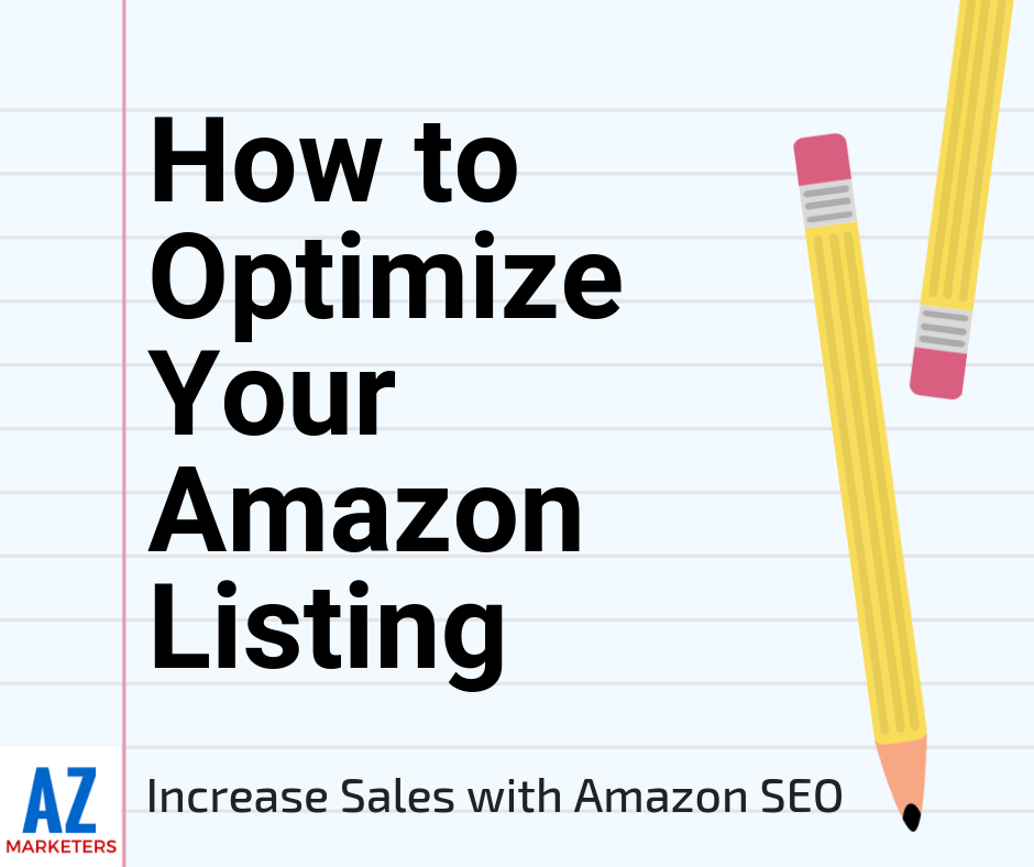 35729e1930 How to Optimize Your Amazon Listing to Increase Sales with Amazon SEO in  2018 - AZ Marketers